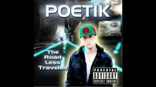 Poetik - The Road Less Traveled + Lyrics
