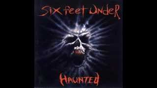SIX FEET UNDER - 1995 - HAUNTED [ FULL ALBUM ]