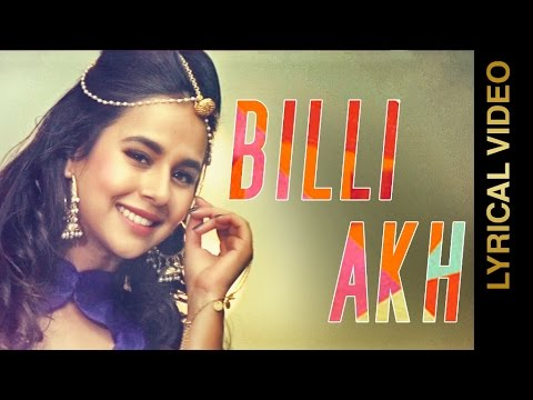 Billi Akh Lyrical Video  Sunanda