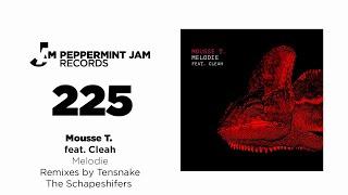 Mousse T.  Feat.  Cleah   Melodie (Mousse T''s Extended Disco Shizzle Remix)