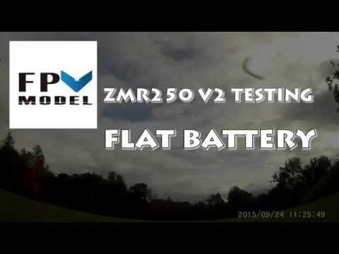 fpv-model-zmr250-v2-testing-flat-battery-the-rap