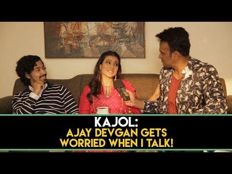 Kajol : 'Ajay Devgan gets worried when I talk!' #HelicopterEla Part 1