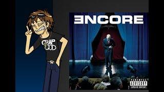 Slim Shady Retrospective Episode 5: Encore