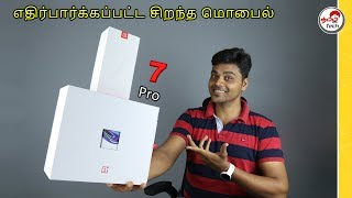 OnePlus 7 PRO Special Unboxing, Quick Review,Price,specifications,Indian Unit   Tamil Tech