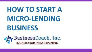 How to Start a Micro lending Business