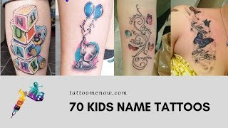 70 Kids Name Tattoos