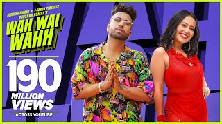 Wah Wai Wahh Music Video by Sukhe Muzical Doctorz and Neha Kakkar