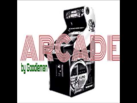 Arcade by Goodieman
