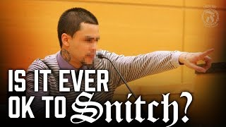 Is it ever ok to SNITCH? - Prison Talk 12.15