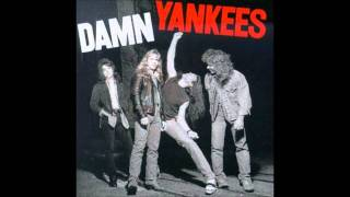 Someone To Belive - Damn Yankees.wmv