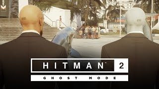 HITMAN 2 - Ghost Mode Gameplay Reveal
