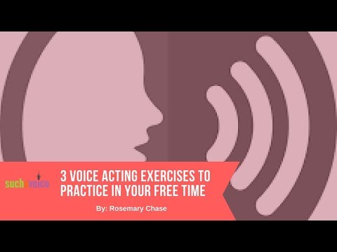 3 Voice Acting Exercises To Practice In Your Free Time