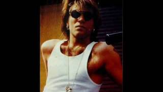 Jon Bon Jovi  My Dirty little secret