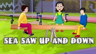 See Saw Up And Down | Nursery English Rhymes