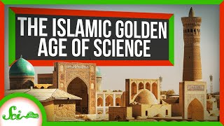 Why Was the Islamic Golden Age of Science… Golden?