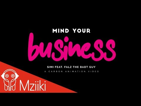 Simi Mind Your Bizness Feat Falz