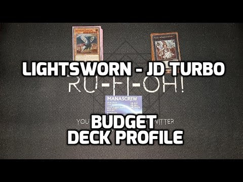 Ru-Fi-Oh! - Lightsworn/JD Turbo Deck Profile - Budget Builds