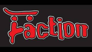 The Faction - Skate and Destroy & California Dreamin'