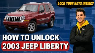 How to Unlock: 2003 Jeep Liberty (without key)
