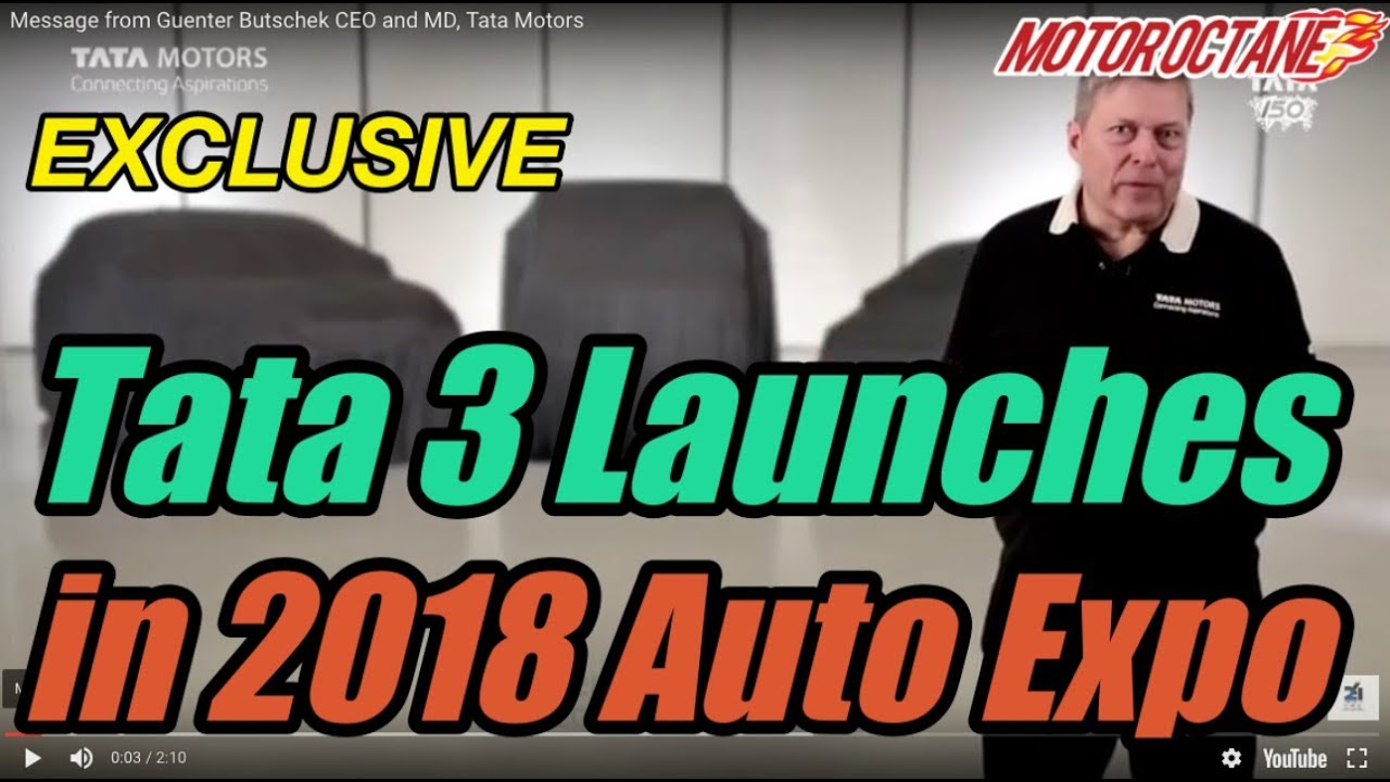 Motoroctane Youtube Video - EXCLUSIVE: Tata 3 launches in 2018 Auto Expo in Hindi | MotorOctane