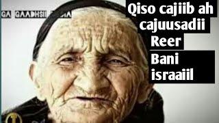 Qisadii Cajuusadii Reer Bani Israaiil