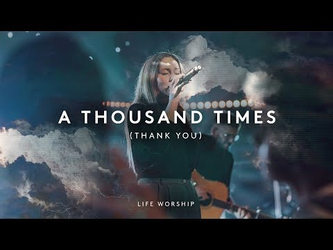 A Thousand Times (Thank You) - Youtube Live Worship