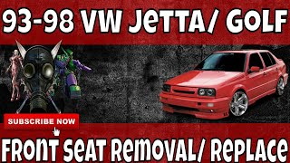 93-99 MK3 VW Volkswagen Jetta Golf Front Seat Removal Repair Replace