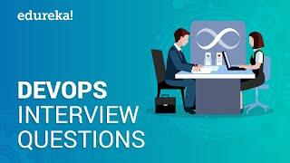 DevOps Interview Questions and Answers | DevOps Tutorial | DevOps Training | Edureka