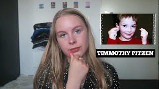 WAT IS ER GEBEURD MET TIMMOTHY PITZEN