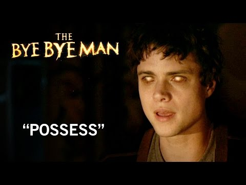 The Bye Bye Man (TV Spot 'Possess')