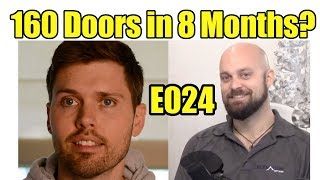 E024 High Speed Growth In Real Estate Investing With Dylan Suitor