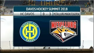 2018 Davos Hockey Summit: HC Davos - Metallurg Magnitogorsk