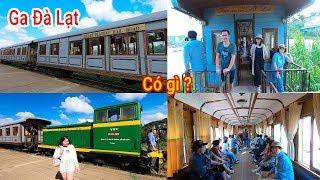 Ngỡ ngàng Trải nghiệm chuyến tàu cổ nhất thế giới ở Ga Đà Lạt thấy 90% là khách Trung Quốc