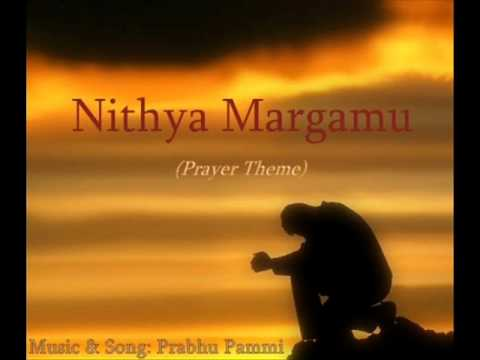 Nithya Margamu (Prayer Theme), Telugu Christian Devotional