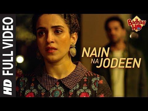 Nain Na Jodeen | Badhaai Ho| Ayushmann Khurrana|Sa