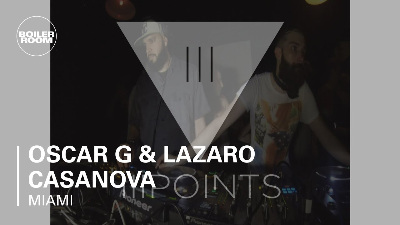 Oscar G and Lazaro Casanova - Live @ oiler Room Miami x III Points Festival 2013