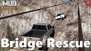 SpinTires MudRunner: NEW MAP! Dangerous Roads 2 - BRIDGE RESCUE!
