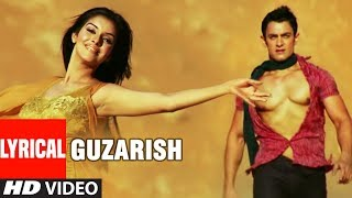 تحميل اغاني LYRICAL: Guzarish | Ghajini feat. Aamir Khan | Asin | Love Song | T-Series MP3