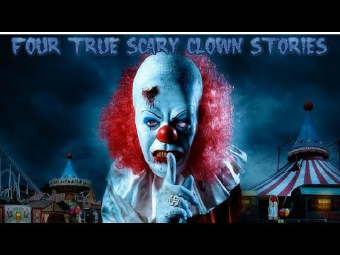 4 True Scary Clown Stories