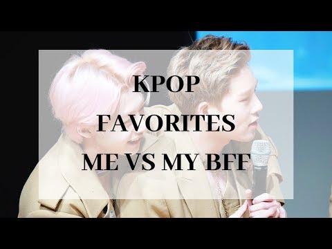 ME VS MY BEST FRIEND | KPOP FAVORITES