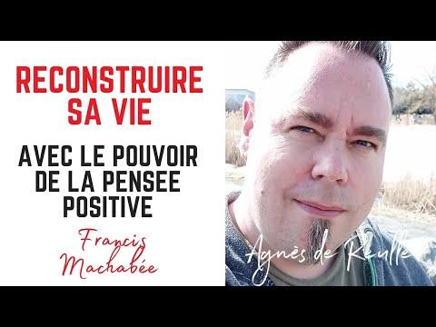 Comment reconstruire sa vie par la pensée positive ?