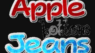 Apple Bottom Jeans - TPain