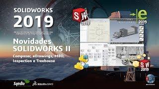 Novidades SOLIDWORKS 2019 - Comunicação, documentação técnica e controlo de qualidade