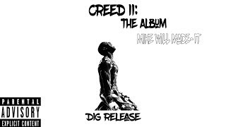 Mike WiLL Made It   Creed II (Full Album)