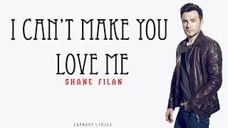 Shane Filan - Can't Make You Love Me (Lyrics)