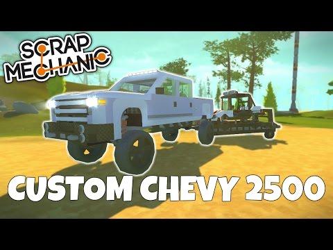 CUSTOM CHEVY 2500 TRUCK & UTV -  Scrap Mechanic Gameplay - EP 225