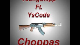 Youngskipp ft Yscode - choppas