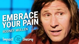 How to Use Pain to Become the Best In the World | Rodney Mullen on Impact Theory