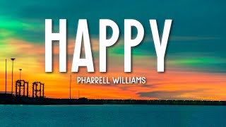 Happy - Pharrell Williams (Lyrics) 🎵