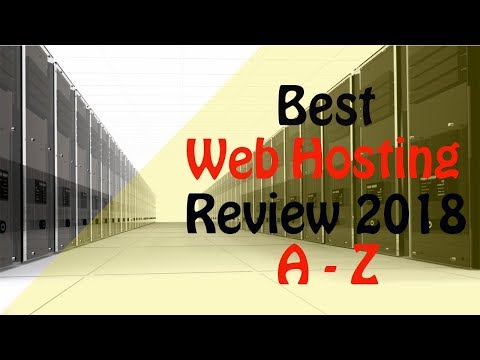 Hosting Reviews | A-z 2018